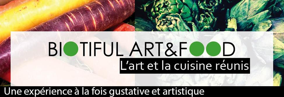 AvecBiotiful Art & Food, l'Art et la Cuisine réunis