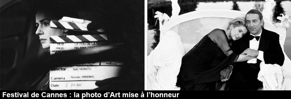 Festival de Cannes : la photo d'Art mise à l'honneur