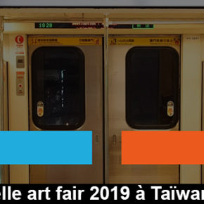 Tapei Dangdai, art fair 2019 à Taïwan